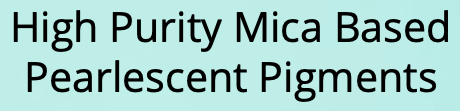 High Purity Mica based Pearl  Pigments (Metallic Pigments)
