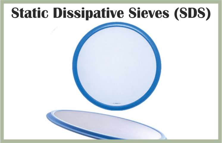 Static Dissipative Sieves (SDS)